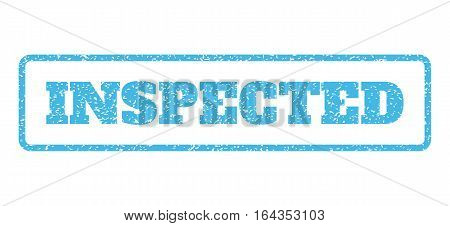 Light Blue rubber seal stamp with Inspected text. Vector message inside rounded rectangular shape. Grunge design and dirty texture for watermark labels. Horisontal sticker on a white background.