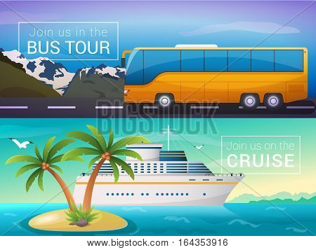 Vector travel banners set. Bus tour to Alps mountains, ocean sea cruise liner to the islands