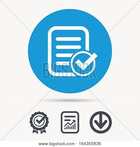 File selected icon. Document page with check symbol. Achievement check, download and report file signs. Circle button with web icon. Vector