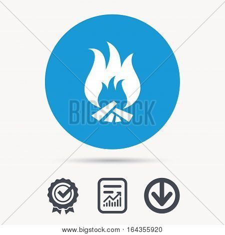 Fire icon. Blazing bonfire flame symbol. Achievement check, download and report file signs. Circle button with web icon. Vector