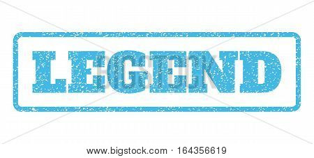Light Blue rubber seal stamp with Legend text. Vector caption inside rounded rectangular frame. Grunge design and unclean texture for watermark labels. Horisontal sticker on a white background.