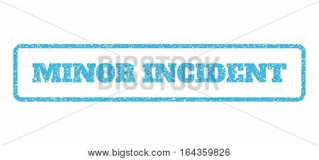 Light Blue rubber seal stamp with Minor Incident text. Vector message inside rounded rectangular banner. Grunge design and unclean texture for watermark labels. Horisontal sign on a white background.