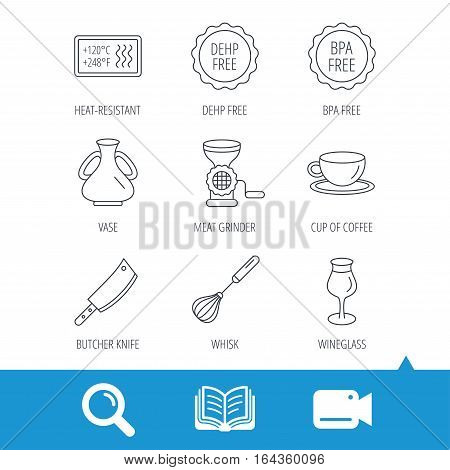 Coffee cup, butcher knife and wineglass icons. Meat grinder, whisk and vase linear signs. Heat-resistant, DEHP and BPA free icons. Video cam, book and magnifier search icons. Vector