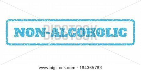 Light Blue rubber seal stamp with Non-Alcoholic text. Vector tag inside rounded rectangular banner. Grunge design and dirty texture for watermark labels. Horisontal sticker on a white background.