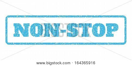 Light Blue rubber seal stamp with Non-Stop text. Vector caption inside rounded rectangular banner. Grunge design and unclean texture for watermark labels. Horisontal sticker on a white background.