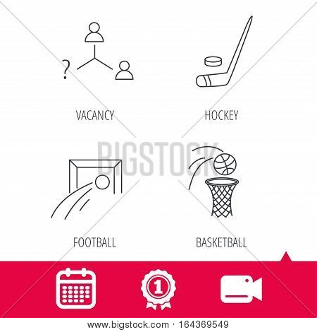 Achievement and video cam signs. Football, ice hockey and basketball icons. Vacancy linear sign. Calendar icon. Vector