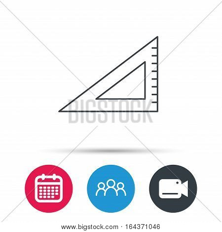 Triangular ruler icon. Straightedge sign. Geometric symbol. Group of people, video cam and calendar icons. Vector