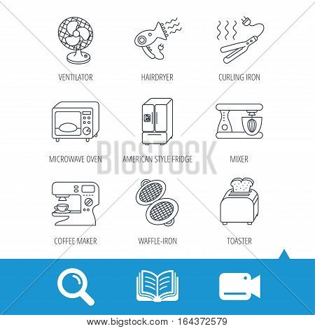 Microwave oven, hair dryer and blender icons. Refrigerator fridge, coffee maker and toaster linear signs. Ventilator, curling iron and waffle-iron icons. Video cam, book and magnifier search icons