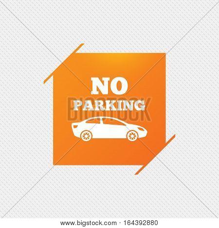 No parking sign icon. Private territory symbol. Orange square label on pattern. Vector