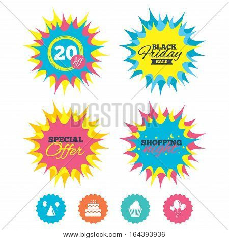 Shopping night, black friday stickers. Birthday party icons. Cake, balloon, hat and muffin signs. Celebration symbol. Cupcake sweet food. Special offer. Vector