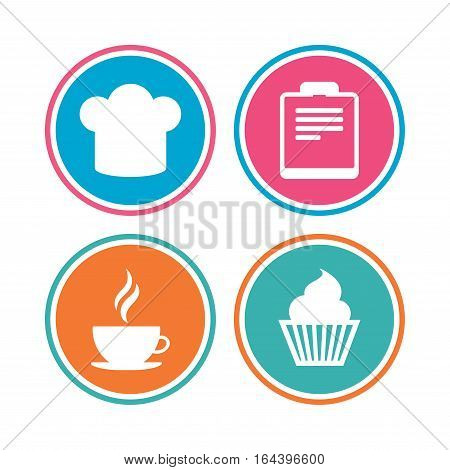 Coffee cup icon. Chef hat symbol. Muffin cupcake signs. Document file. Colored circle buttons. Vector