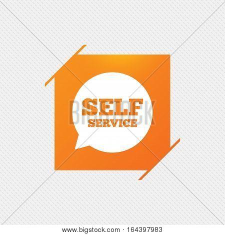 Self service sign icon. Maintenance symbol in speech bubble. Orange square label on pattern. Vector