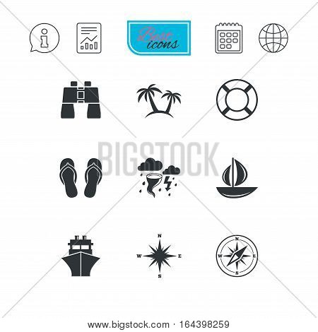 Cruise trip, ship and yacht icons. Travel, lifebuoy and palm trees signs. Binoculars, windrose and storm symbols. Report document, calendar and information web icons. Vector