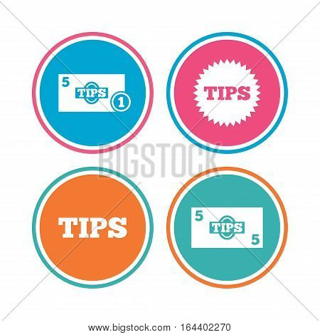 Tips icons. Cash with coin money symbol. Star sign. Colored circle buttons. Vector