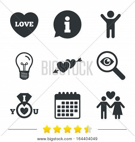 Valentine day love icons. I love you ring symbol. Couple lovers sign. Information, light bulb and calendar icons. Investigate magnifier. Vector