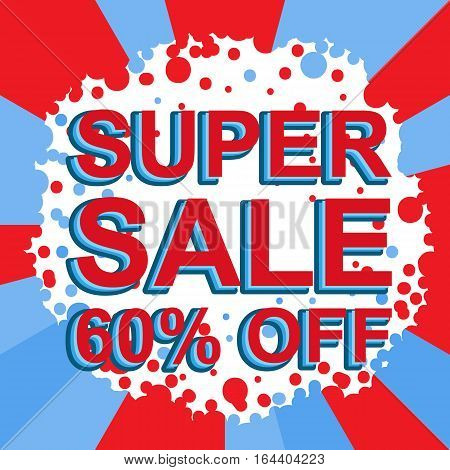 Red And Blue Sale Poster With Super Sale 60 Percent Off Text. Advertising Banner