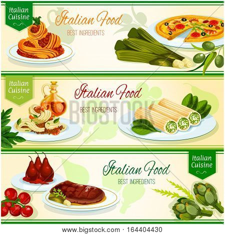 Italian cuisine banner set. Italian seafood pizza and pasta, spaghetti carbonara with bacon and parmesan, florentine beef steak, stuffed cannelloni pasta with cheese, poached pear fruit in red wine