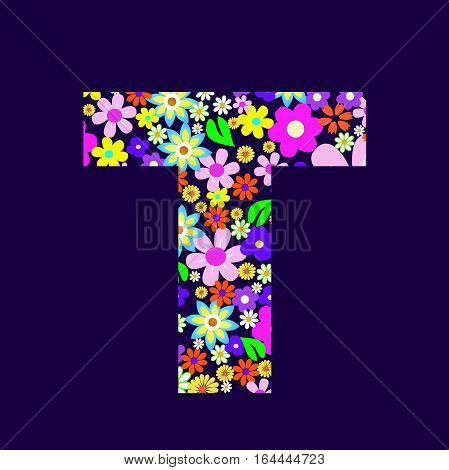 Letter of beautiful flowers T vector illustration