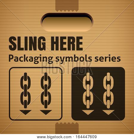 SLING HERE packaging symbol on a corrugated cardboard box. For use on cardboard boxes packages and parcels. Vector illustration