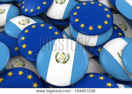 Guatemala And Europe Badges Background - Pile Of Guatemalan And European Flag Buttons 3D Illustratio