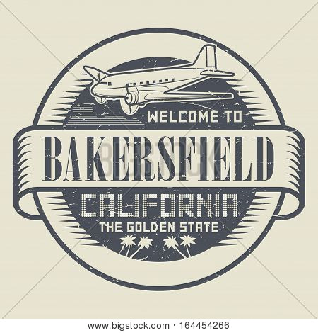 Stamp with airplane and text Welcome to California Bakersfield vector illustration