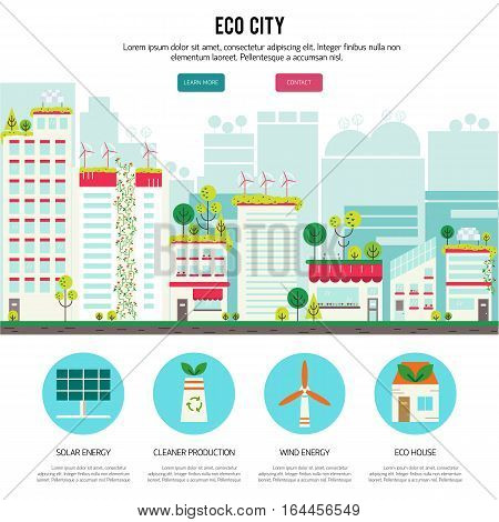 Banner or flyer with ecology city. Green city concept with eco icons. Green energy - green house, wind turbines, solar panels. Flat vector illustration