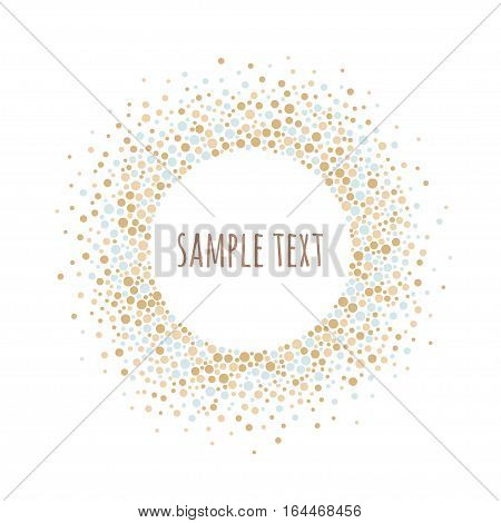 Round dotted frame with space for text. Frame spots or dots of various size. Vector abstract background.