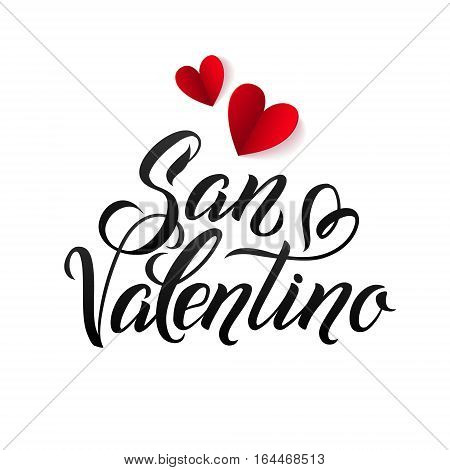 Happy Valentines Day Card. Italian Calligraphic Poster with Paper Hearts. Vector Illustration.
