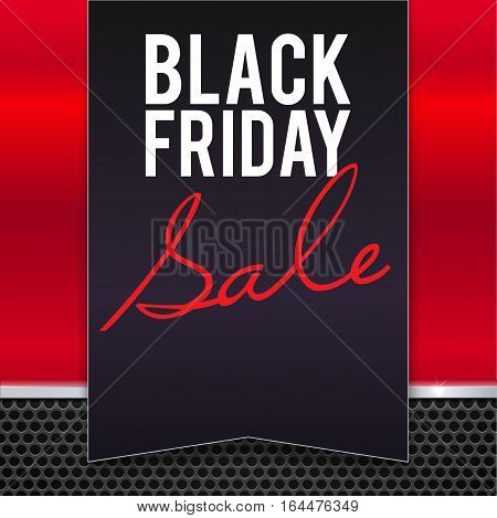 Black Friday sale large black banner, pennant, flag on a red background made of red painted metal with metal strip and mesh