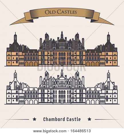 French Chateau Chambord castle building. Architecture or medieval palace at France, old fortress or retro mansion exterior view. Baroque heraldic monument and historical book logo, citadel banner
