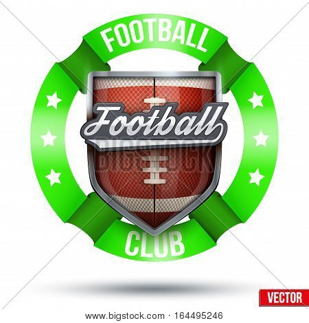 American Football Label. Ball and shield with ribbons. Sporting Symbol and mascot. Vector Illustration Isolated on white background.