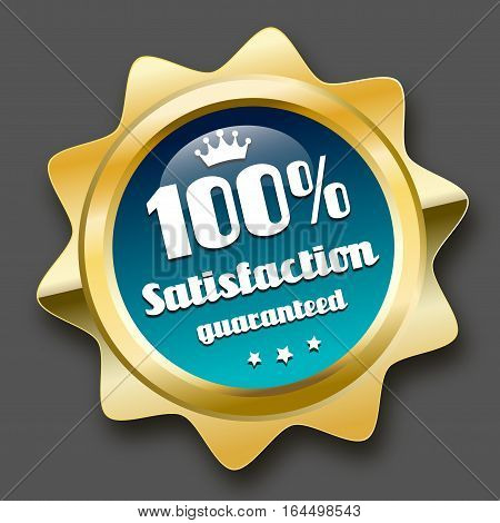 100% satisfaction guaranteed seal or icon with crown symbol. Glossy golden seal or button with stars and turquoise color.