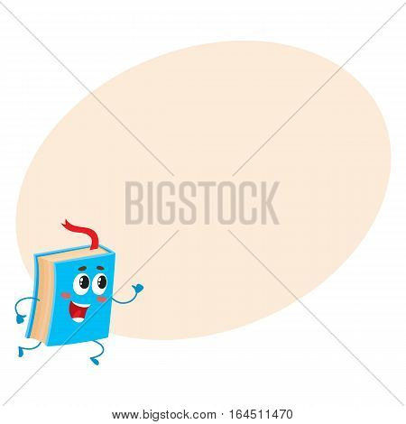Funny book character running with bookmark ribbon visible, cartoon vector illustration on background with place for text. Blue book running happily with a wide smile, school, education concept