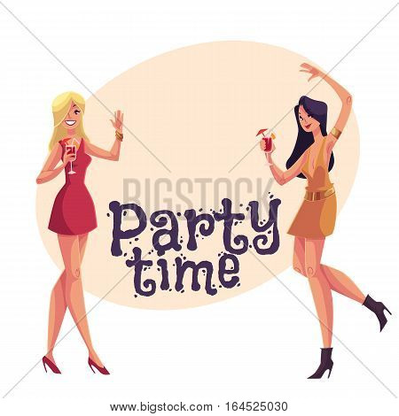 Young clubber girls, blond and black haired, in short red dresses dancing at party, cartoon style invitation, greeting card design. Party invitation, advertisement, Young women drinking cocktails