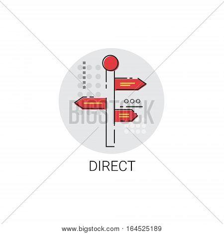 Sign Choose Direction Way Signboard Arrow Icon Vector Illustration