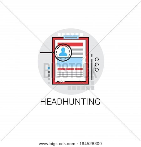 Headhunting Curriculum Vitae Document Resume CV Profile Icon Vector Illustration