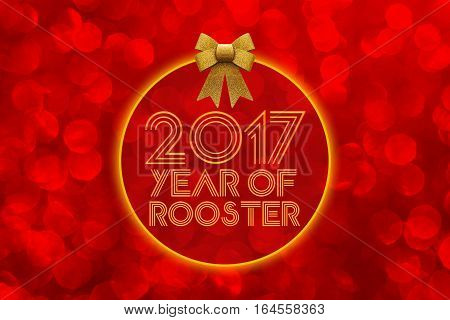 Happy Chinese new year 2017 year of rooster card on red bokeh background with bow