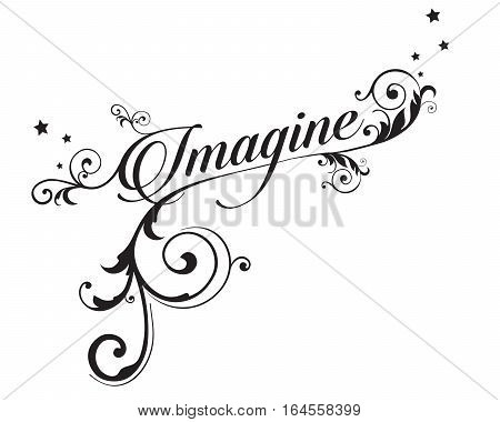 The word IMAGINE with swirls and stars
