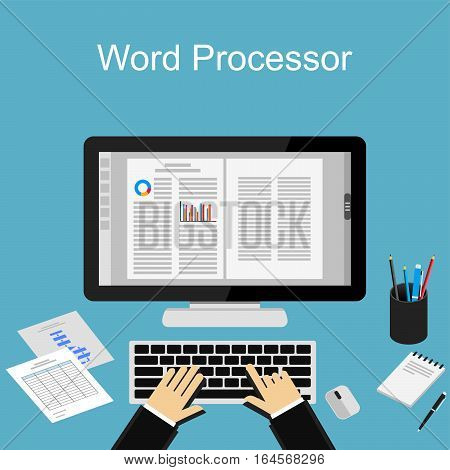 Working using word processor. Typing using computer concept