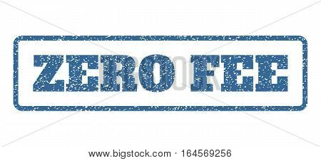 Cobalt Blue rubber seal stamp with Zero Fee text. Vector message inside rounded rectangular shape. Grunge design and dirty texture for watermark labels. Horisontal emblem on a white background.