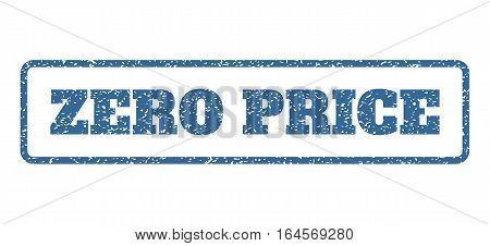 Cobalt Blue rubber seal stamp with Zero Price text. Vector message inside rounded rectangular frame. Grunge design and scratched texture for watermark labels. Horisontal emblem on a white background.