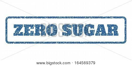 Cobalt Blue rubber seal stamp with Zero Sugar text. Vector caption inside rounded rectangular shape. Grunge design and dust texture for watermark labels. Horisontal sign on a white background.