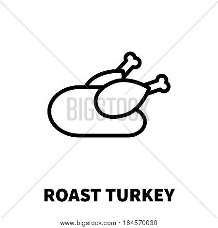 Roast Turkey icon or logo in modern line style. High quality black outline pictogram for web site design and mobile apps. Vector illustration on a white background.
