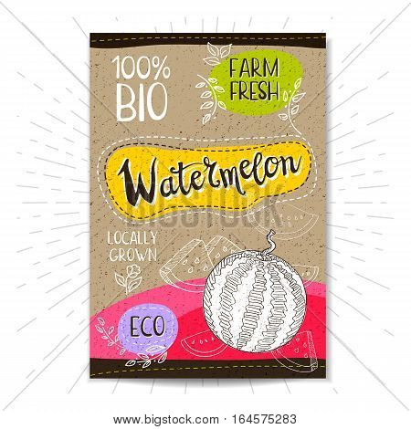 Colorful label in sketch style, food, spices, cardboard textured background. Watermelon Fruits. Bio, eco, farm, fresh. locally grown. Hand drawn vector illustration