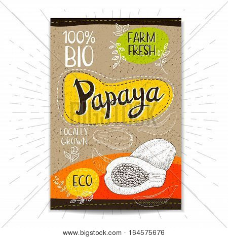 Colorful label in sketch style, food, spices, cardboard textured background. Papaya Fruits. Bio, eco, farm, fresh. locally grown. Hand drawn vector illustration