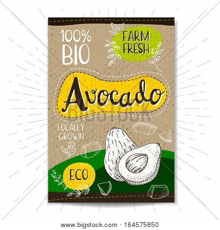 Colorful label in sketch style, food, spices, cardboard textured background. Avocado Fruits. Bio, eco, farm, fresh. locally grown. Hand drawn vector illustration