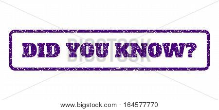 Indigo Blue rubber seal stamp with Did You Know Question text. Vector caption inside rounded rectangular frame. Grunge design and scratched texture for watermark labels.