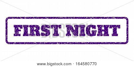 Indigo Blue rubber seal stamp with First Night text. Vector tag inside rounded rectangular shape. Grunge design and dust texture for watermark labels. Horisontal emblem on a white background.