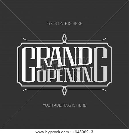 Grand opening vector illustration background with lettering sign. Template banner design element for new store shop club opening ceremony