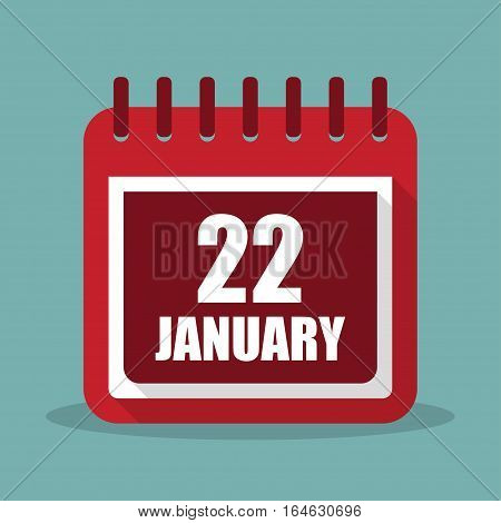 Calendar with 22 january in a flat design. Vector illustration